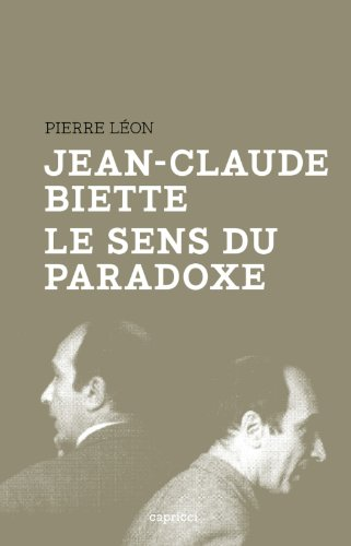 Jean-Claude Biette. Le sens du paradoxe par Pierre Léon