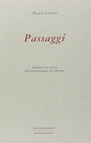 Passaggi. Elementi di critica dell'antropologia occidentale di Piero Coppo