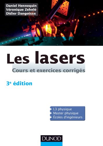 Les lasers - 3e dition