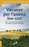 Vacanze per l'anima low cost