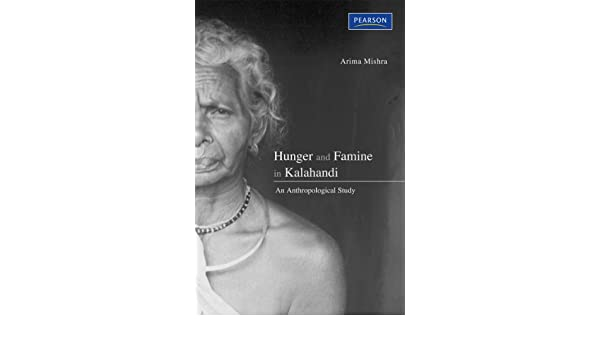 Hunger and Famine in Kalahandi: An Anthropological Study