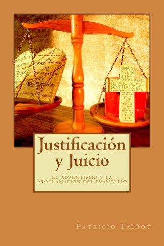 Justificación y Juicio: El Adventismo y la Proclamación del Evangelio