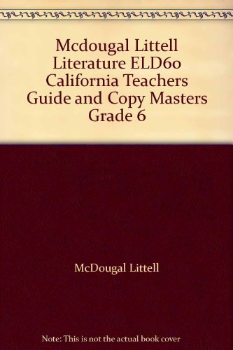 McDougal Littell Literature: ELD 60 Teacher's Guide and Copy Masters Grade 6 CA thumbnail