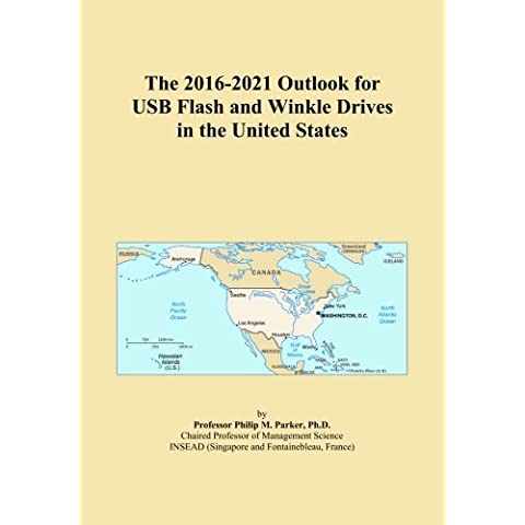 The 2016-2021 Outlook for USB Flash and Winkle Drives in the United States