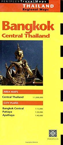 Bangkok and Central Thailand (Periplus Travel Maps)