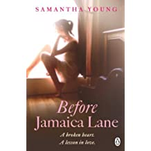 Before Jamaica Lane (On Dublin Street 3) by Samantha Young (2014-01-16)