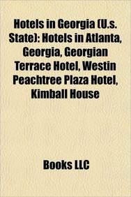 hotels-in-georgia-us-state-hotels-in-atlanta-georgia-georgian-terrace-hotel-westin-peachtree-plaza-h