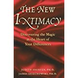 The New Intimacy:Discovering the Magic at the Heart Of Your Differences by Judith Sherven (2011-08-03)