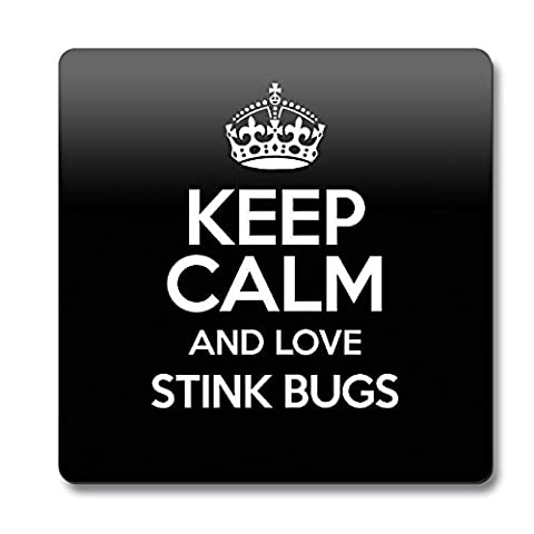 Noir Keep Calm and Love Stink Bugs aimant couleur 2070