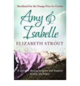 [(Amy & Isabelle)] [Author: Elizabeth Strout] published on (September, 2011)