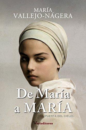 De María a María: Puerta del Cielo por María Vallejo-Nágera