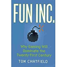 (FUN INC.: WHY GAMING WILL DOMINATE THE TWENTY-FIRST CENTURY) BY Hardcover (Author) Hardcover Published on (11 , 2010)