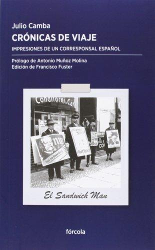 Crónicas De Viaje (Periplos) por Julio Camba Andreu