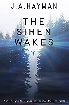The Siren Wakes by [Hayman, J.A.]