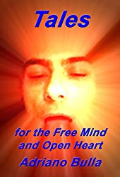 Tales for the Free Mind and Open Heart