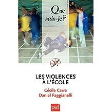 Les violences à l'école: « Que sais-je ? » n° 3929