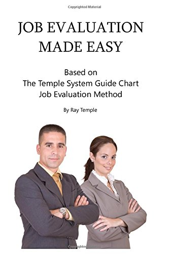 Job Evaluation Made Easy: Based on The Temple System Guide Chart Job Evaluation - Job-chart