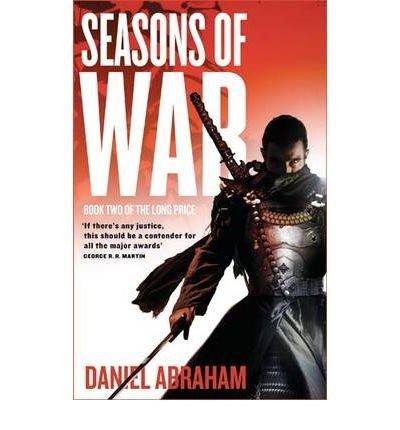 [(Seasons of War)] [Author: Daniel Abraham] published on (January, 2010)
