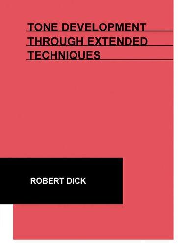 Tone Development Through Extended Techniques (Flute Book)