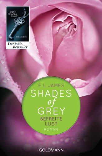 Buchseite und Rezensionen zu 'Shades of Grey - Befreite Lust' von E L James