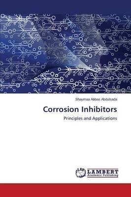 corrosion-inhibitors-by-author-abbas-abdulsada-shaymaa-published-on-july-2014