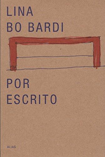 Lina Bo Bardi por escrito