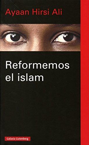 Reformemos El Islam (Ensayo)