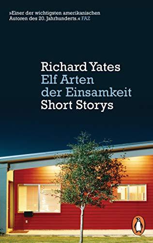 Elf Arten der Einsamkeit: Short Storys