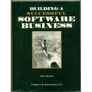 BUILDING A SUCESSFUL SOFTWARE BUSINESS par David Radin