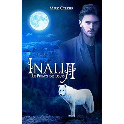 Inalia, le prince des loups, tome 1