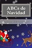 ABCs de Navidad: Para niños de 2 a 5 (Spanish Baby and Toddler Series)