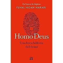 Homo Deus (edició rústica): Una breu història del demà (Llibres a l'Abast)