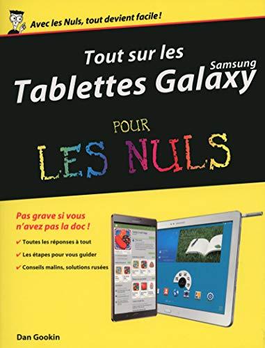 Tout sur les tablettes Samsung Galaxy pour les Nuls par Dan GOOKIN