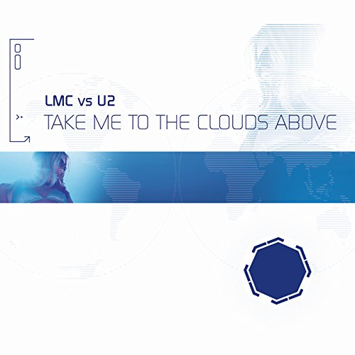 Take Me To The Clouds Above (L...