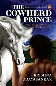 The Cowherd Prince: The Prequel to Govinda