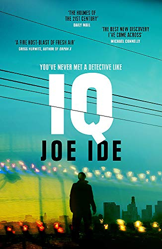 IQ: 'The Holmes of the 21st century' (Daily Mail) (Iq Book 1) -