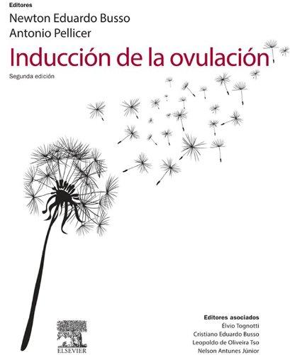 Inducción de la ovulación por Newton E. Nusso