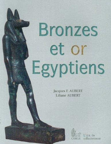 Bronzes et or égyptiens