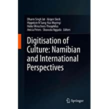 Digitisation of Culture: Namibian and International Perspectives