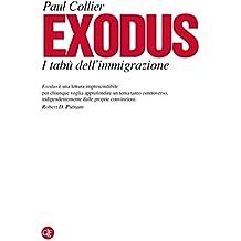 Exodus: I tabù dell'immigrazione