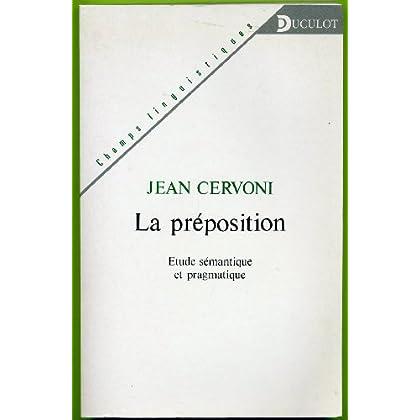 La préposition. Etude sémantique et pragmatique