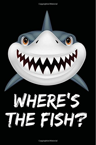 Where's The Fish?: Poker journal / Poker player notebook / strategy diary, 100 ruled pages, Perfect poker gifts for men women teens (journals to write in) por Doug Sharpe