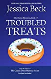 Troubled Treats: Donut Mystery #19 (The Donut Mysteries) (Volume 19)