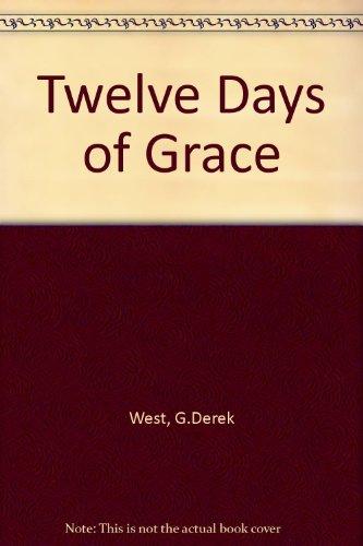 Twelve Days of Grace por G.Derek West