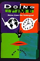 Doing Time Notes from the Undergrad by Rob Thomas (1997-10-01)