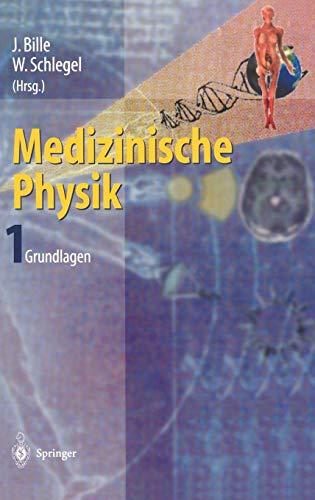 Medizinische Physik 1: Grundlagen