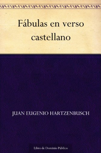 Fábulas en verso castellano por Juan Eugenio Hartzenbusch