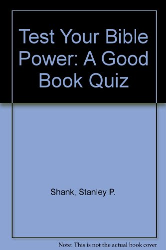 Test Your Bible Power: A Good Book Quiz