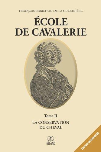 cole de Cavalerie (Tome 2)