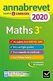 Annales du brevet Annabrevet 2020 Maths 3e: 90 sujets corrigés...